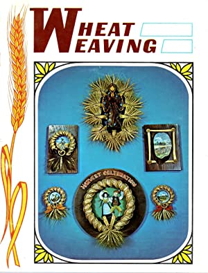 Wheat Weaving: Keller, Doxie and