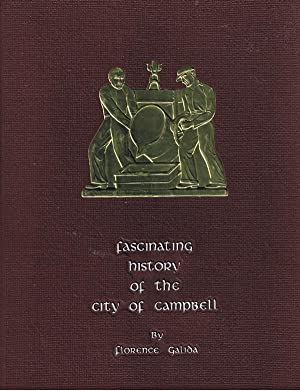 Fascinating History of the City of Campbell: Galida, Florence
