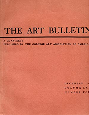 The Art Bulletin December 1949 Volume XXXI Number Four: Kuhn, Charles L. (Editor-in-Chief)