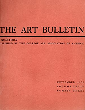 The Art Bulletin September 1952 Volume XXXIV Number Three: Stechow, Wolfgang (Editor-in-Chief)