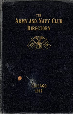 The Army and Navy Club Directory Chicago 1943: Hughes, D. L. (manager)