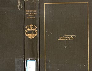 Historical Sullivan A History of Sullivan County, Tennessee with brief Biographies of the Makers of...