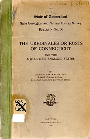 Uredinales or Rusts of Connecticut and the Other New England States