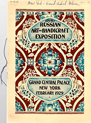 Soviet Russian Art and Handicraft Exposition: Author Unknown