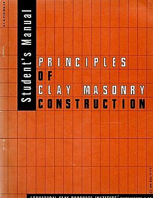 Principles of Clay Masonry Construction Student's Manual: Caravaty, Raymond D.;