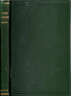 Swine Diseases (Veterinary Medicine Series No. 4): Kinsley, A. T.