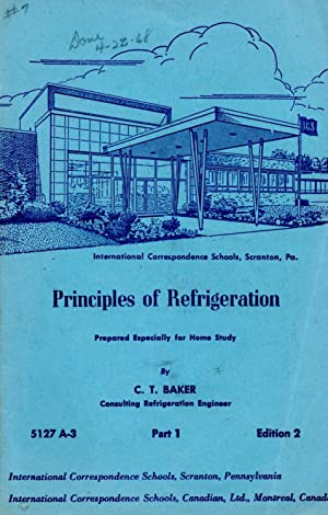 Principles of Refrigeration Part 1 5127 A-3: Baker, C. T.