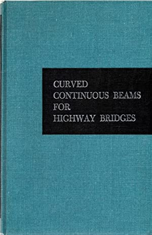 Curved Continuous Beams for Highway Bridges: Vreden, Werner