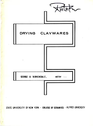 Drying Clays: Kirkendale, George A. (editor)