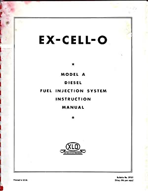 Ex cell o model a diesel fuel injection system instruction manual ex cell o model a diesel fuel injection system instruction manual author unknown publicscrutiny Image collections