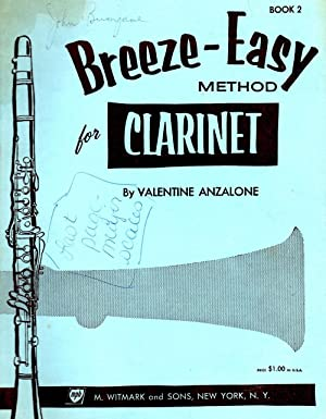 Breeze-Easy Method for Clarinet Book 2: Anzalone, Valentine