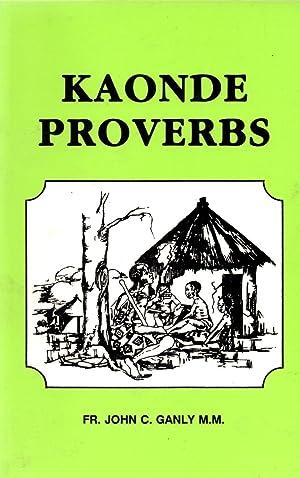 Kaonde Proverbs: Ganly, Fr. John
