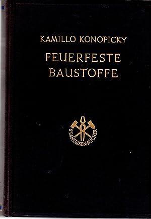 Feuerfests Baustoffe Herstellung Und Verwendung: Konopicky, Kamillo