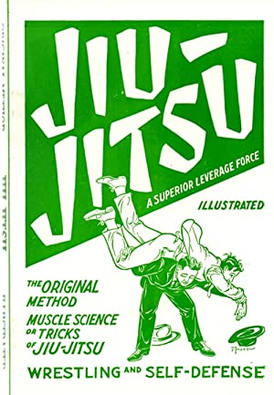 Jiu-Jitsu: A Superior Leverage Force - The Original Method Muscle Science or Tricks of Jiu-Jitsu - ...