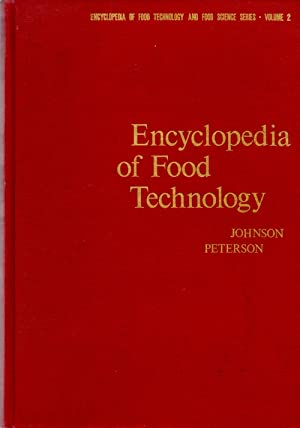Encyclopedia of Food Technology: Johnson, Arnold Harvey; Peterson, Martin S.