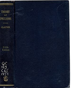 Clayton's The Theory of Emulsions and Their Technical Treatment: Sumner, C. G.