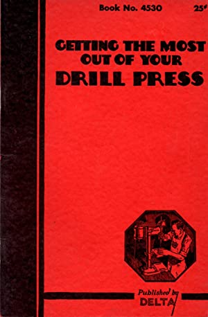 Getting the Most Out of Your Drill: Author Unknown