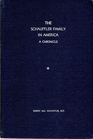 Schauffler Family in America A Chronicle: Schauffler, Robert McE.