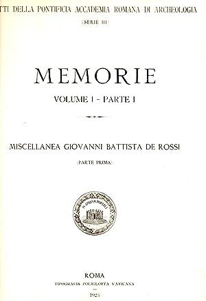 Atti Della Pontifiicia Accademia Romana di Archeologia (Serie III) Memorie Volume I - Part I : ...