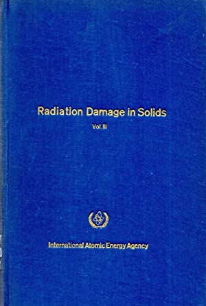 Radiation Damage in Solids Vol. III: Author Unknown