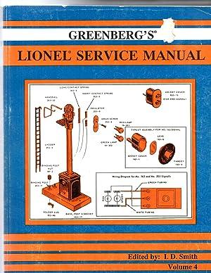 Greenberg's Lionel Service Manual Volume 4: Smith, I.D. (editor)