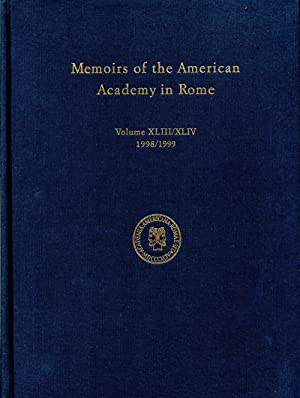 Memoirs of the American Academy in Rome Volume XLIII/XLIV (1998/1999): American Academy ...