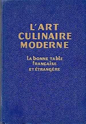 L'Art Culinaire Moderne L Bonne Table Francaise: Kramer, Rene (editor)