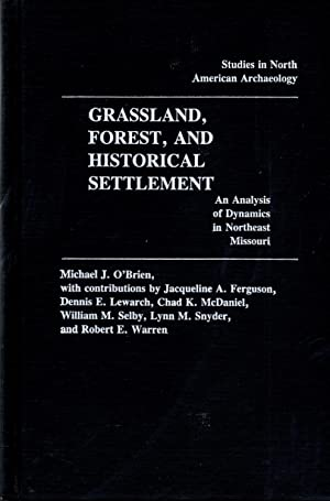 Grassland, Forest, and Historical Settlement: An Analysis: O'Brien, Michael J.