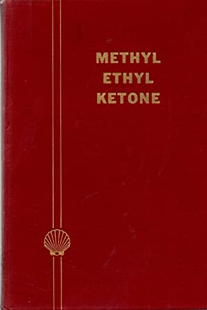 Methyl Ethyl Ketone: Author Unknown