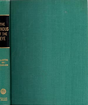 Textbook of the Fundus of the Eye: Ballantyne, Arthur J. and Michaelson, Isaac C.
