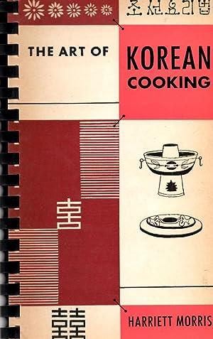 Art of Korean Cooking: Morris, Harriett