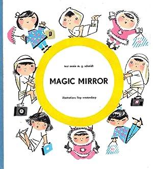 Magic Mirror: Schmidt, Annie M. G.