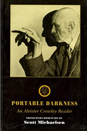 Portable Darkness: An Aleister Crowley Reader: Crowley, Aleister