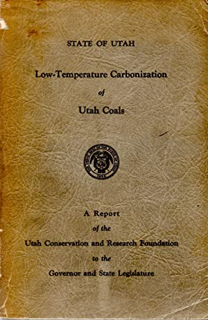 Low Temperature Carbonization of Utah Coals: Carter, George W. and Jacobsen, S. Clark