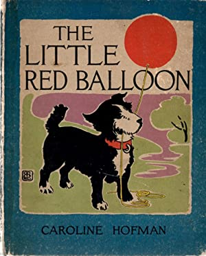 Little Red Balloon: Hofman, Caroline