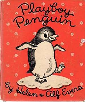 Playboy Penguin: Evers, Helen and Alf