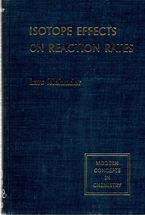 Isotope Effects on Reaction Rates: Melander, Lars
