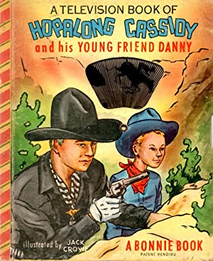Television Book of Hopalong Cassidy and His Young Friend Danny
