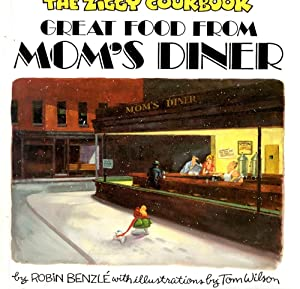 The Ziggy Cookbook: Great Food from Mom's Diner