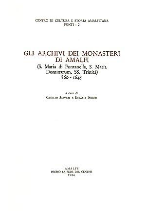 Gli Carhivi Dei Monasteri Di Amalfi (S.: Catello Salvati and