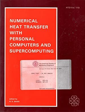 Numerical Heat Transfer With Personal Computers and: Shah, R. K.