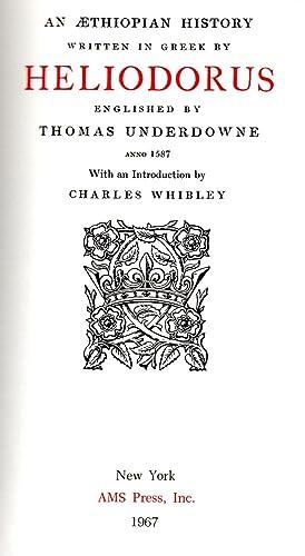 An Aethiopian History Written in Greek by Heliodorus: Underdowne, Thomas (translator)