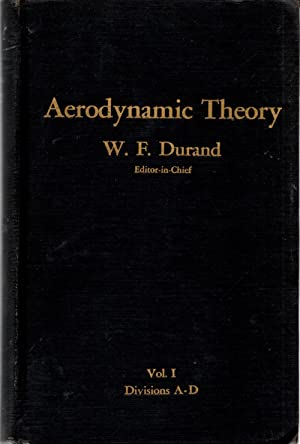 Aerodynamic Theory Volume I Divisions A through D: Durand, William Frederick (editor)