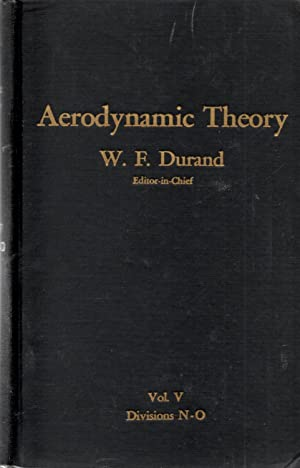 Aerodynamic Theory Volume V Divisions N through O: Durand, William Frederick (editor)