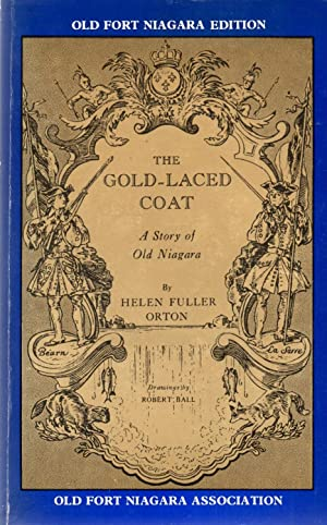 The Gold-Laced Coat: Orton, Helen Fuller