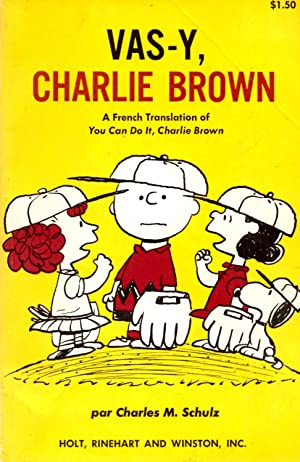 Vas-y, Charlie Brown (You Can Do It, Charlie Brown in French)