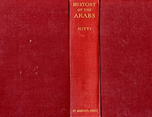 History of the Arabs From the Earliest: Hitti, Philip K.