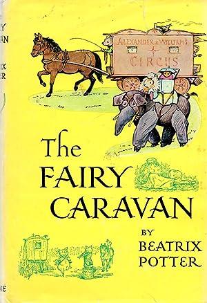 Fairy Caravan: Potter, Beatrix