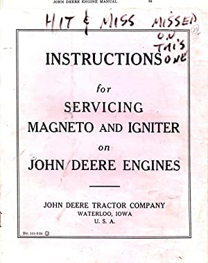Instructions for Servicing Magneto and Igniter on John Deere Engines