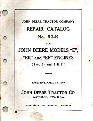 John Deere Tractor Company Repair Catalog No. 52-R for John Deere Models
